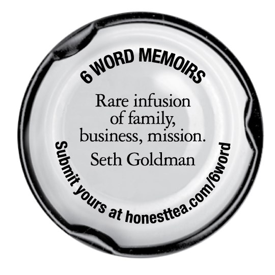 Hey Whats Under That Bottle Cap Six Words  Honest Tea  The Six  So When Our First Book Of Sixword Memoirs Was About To Come Out I Sent  Honest Tea Cofounder Seth Goldman A Messagei Just Guessed His Email And  Told Him